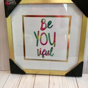 🎃 Be You tiful Framed Picture. NWT